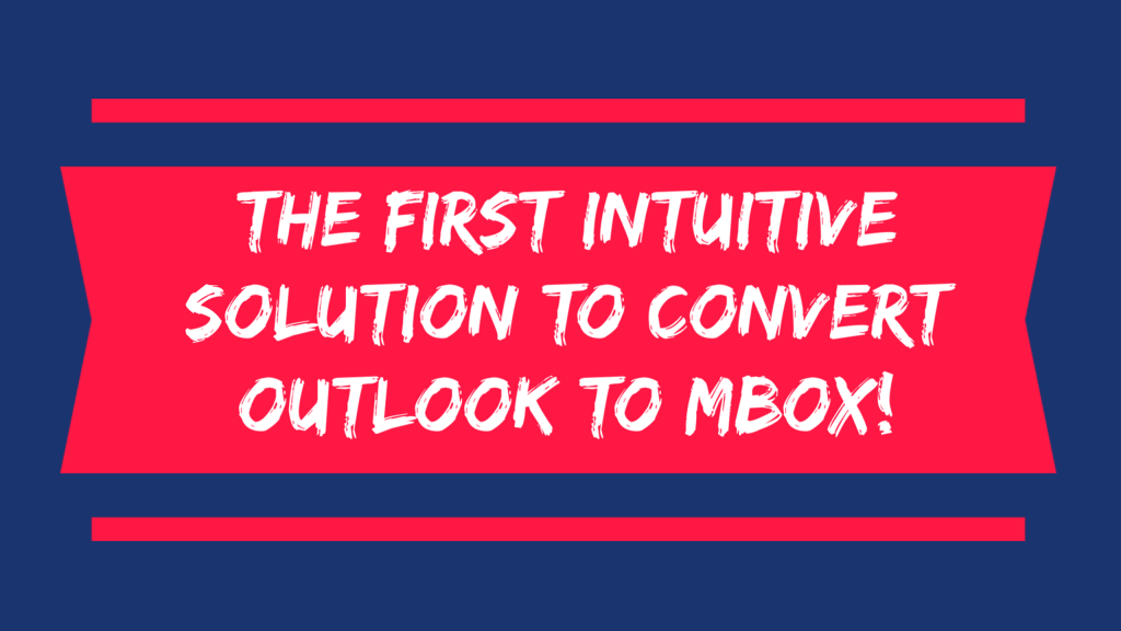 How to Convert Outlook to MBOX